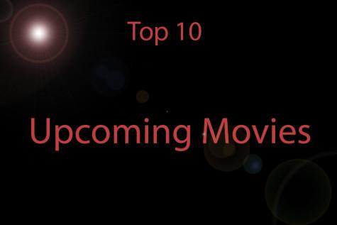 Top 10 upcoming movies