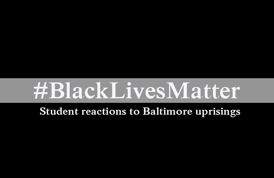 We interviewed several students for their reactions to the uprisings and rioting in Baltimore. These riots occurred in response to the death of Freddie Gray while in police custody.