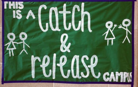 A poster on campus reminds students of the Catch and Release rule. Ms. Spicer tweeted a photo of it to her followers.
